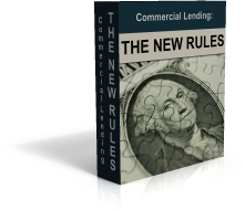 Commercial Lending: The New Rules
